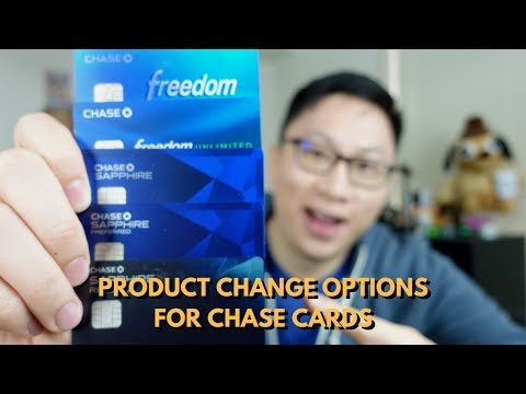 Chase Product Change Options