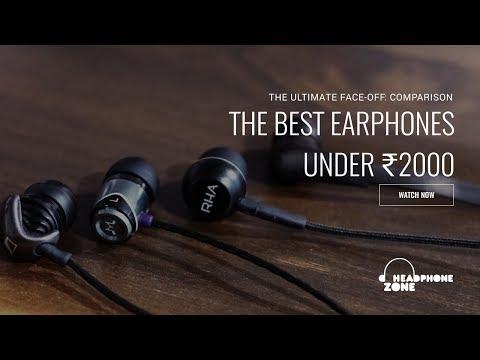 Comparing the Best Earphones under ₹2000