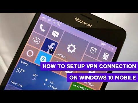 How to setup VPN on Windows 10 Mobile