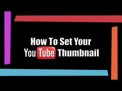 Set Youtube Thumbnail - How to Create a Youtube Thumbnail
