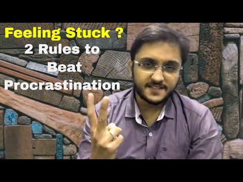 2 Rules to Beat Procrastination || Feeling Stuck ?