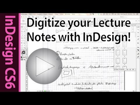 Digitize your Lecture notes with Adobe InDesign CS6