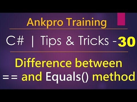 C# tips and tricks 30 - Difference between Equals() method and == comparison operator in c#