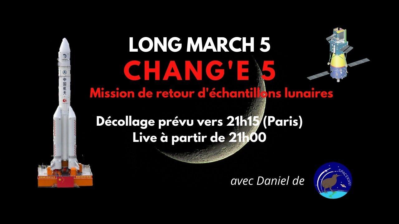 Live : Lancement Chang'e 5 vers la Lune