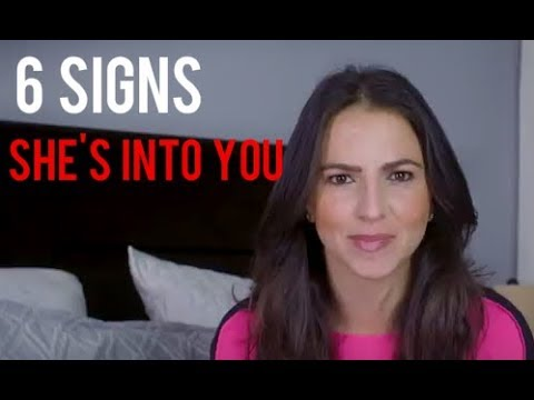 6 Signs She's Into You & How To Spot Them Before It's Too Late (Personal Example Revealed)