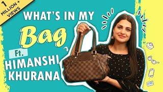 What's In My Bag Ft. Himanshi Khurana | Bag Secrets Revealed