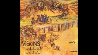 Dennis Brown - Visions Of Dennis Brown