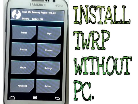 How to install TWRP recovery in Android without PC.