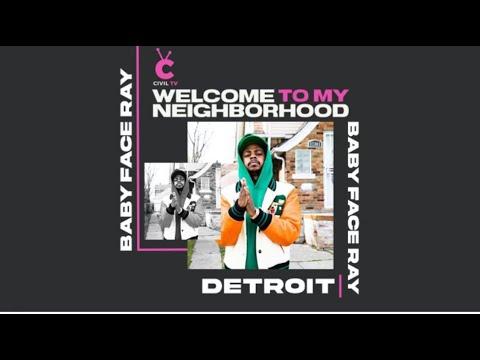 "#CivilTV: Babyface Ray - ""Welcome To My Neighborhood: Detroit"""