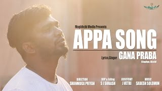 Chennai gana   Prabha - Appa feeling song   2017   MUSIC VIDEO