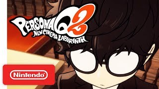 Download Persona Q2: New Cinema Labyrinth - Story Trailer - Nintendo 3DS Video