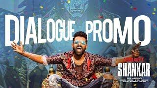 iSmart Shankar Dialogue  Promo 1 | Ram Pothineni,Nidhhi Agerwal,Nabha Natesh | Puri Jagannadh