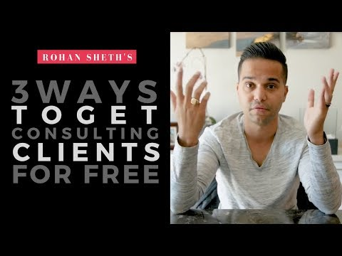 3 Ways To Get Consulting Clients for FREE