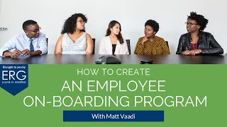 How to create an employee onboarding program