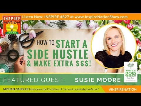 🌟 SUSIE MOORE: How to Start a Side Hustle & Make Extra Income! | What If It Does Work Out?