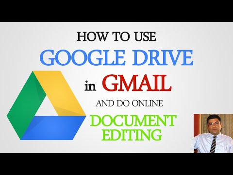 How to Use Google Drive in Gmail and do Online Document Editing?