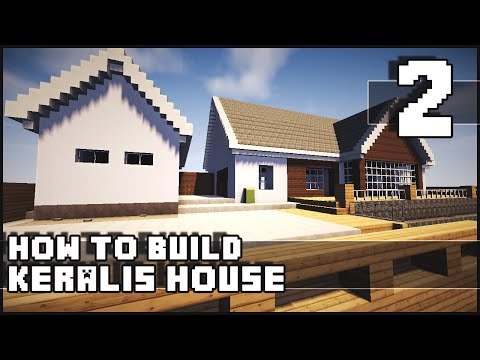 Minecraft House - How to Build : Keralis House - Part 2