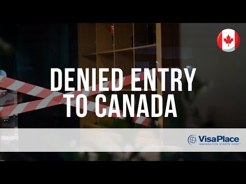 Denied Entry to Canada
