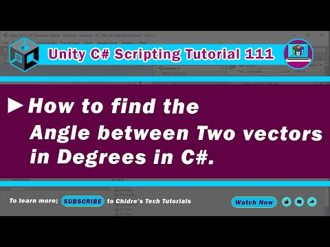 C# Unity 111 - Dot Product - Find angle between 2 vectors in degrees