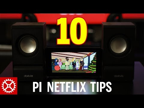 10 Tips for Better Performance with Netflix on a Raspberry Pi 3