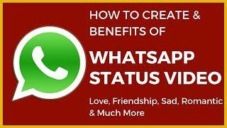Create best whatsapp status video song love, friendship, sad & romantic 2019 Hindi