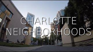 Charlotte Neighborhood Review