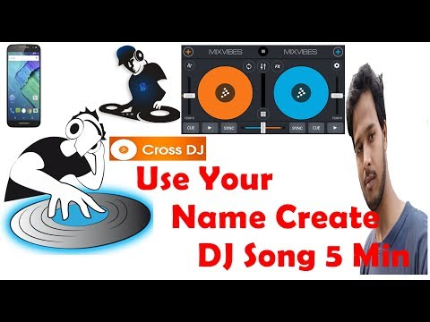 CroosDJ Use CreateDJ Song Android In Your Name 2017 (Sound of Text) hindi
