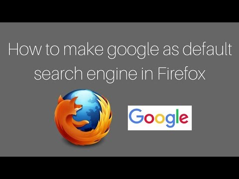 How to make google as default search engine in Firefox