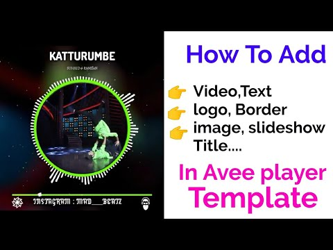 How to add/change [title,image, video,text,logo, border,font size & style] in avee player template