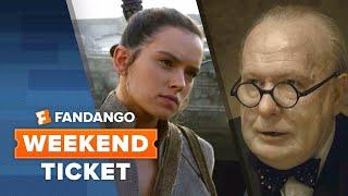 Now In Theaters: The Last Jedi, Darkest Hour, Ferdinand | Weekend Ticket