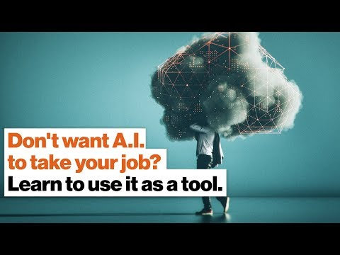 Don't want A.I. to take your job? Learn to use it as a tool. | Paul Daugherty
