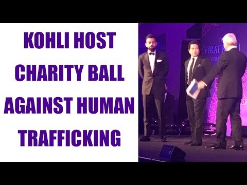Virat Kohli hosts charity ball in London to fight against human trafficking | Oneindia News