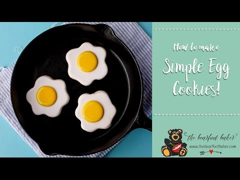 How to Make Easy Egg Cookies with a Video | The Bearfoot Baker