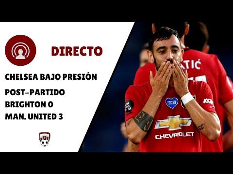 🔴 DIRECTO | BRIGHTON 0 - 3 MAN UTD | CHELSEA BAJO PRESIÓN