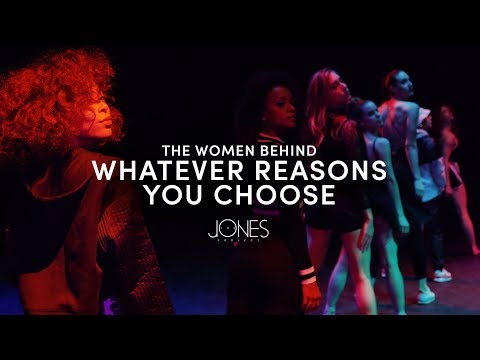 The Women Behind Whatever Reasons You Choose