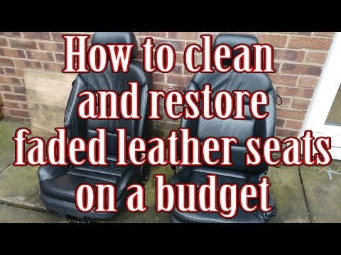 How to clean and restore faded leather car seats on a budget