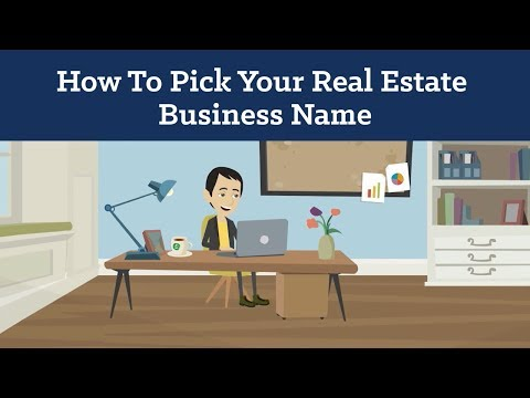 How To Pick The Best Real Estate Business Name