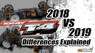 "Xray T4 In-Deep Comparison ""2018 VS 2019' - Differences Explained"