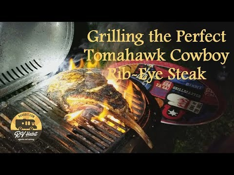 How to Grill a Tomahawk Cowboy Ribeye Steak to Perfection - RV Cooking