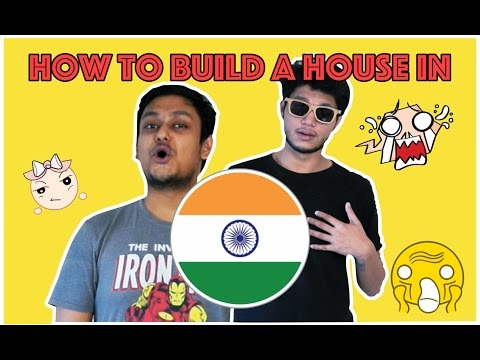 HOW TO BUILD A HOUSE IN INDIA ?
