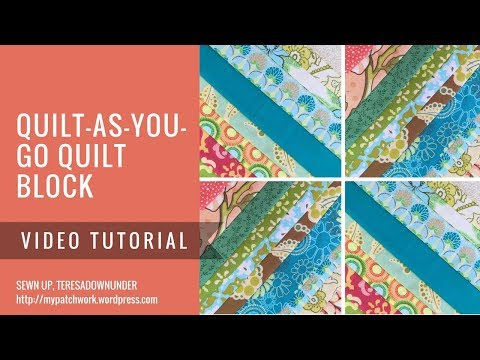 Video tutorial: Quilt as you go (QAYG) block