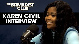 Karen Civil On Showing Her Sexy Side, Her Relationship Nicki Minaj, Remy Ma & More