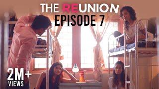 The Reunion - The Reunion | Original Series l Episode 7 | Don