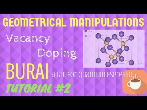 Geometrical Manipulations like VACANCY and DOPING, PSEUDOPOTENTIALS, - BURAI TUTORIAL #2