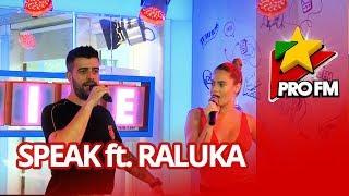 Download Speak feat. Raluka - Lasă-mă-mi place | ProFM LIVE Session