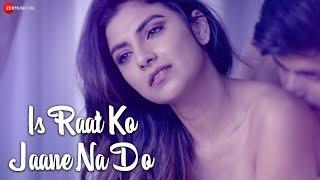 Is Raat Ko Jaane Na Do Official Music Video , Sumedha Karmahe , Amjad Nadeem