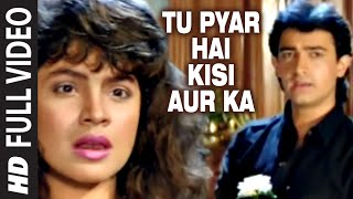 Tu Pyar Hai Kisi Aur Ka [Full Song] | Dil Hai Ki Manta Nahin | Aamir Khan, Pooja Bhatt