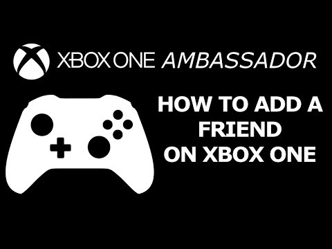 How To Add a Friend on Xbox One NEW DASHBOARD | Xbox Ambassador Series