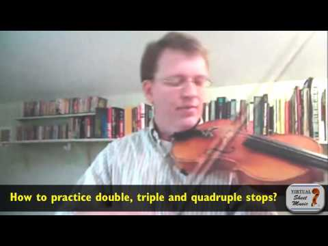 How to practice double, triple and quadruple stops? - Interview about violin playing