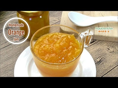 Homemade Orange Jam Spread | MyKitchen101en